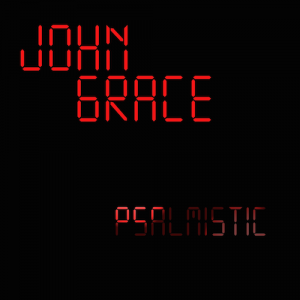 "Cover ""Psalmistic"" von John Grace"